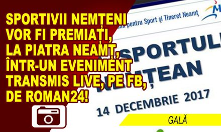 Gala Sportului Nemţean, pe 14 decembrie 2017, live pe Facebook!