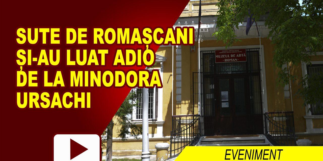 SUTE DE ROMAȘCANI AU TRECUT PE LA CĂPĂTÂIUL MINODOREI URSACHI