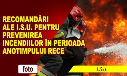 ISU Neamț reaminteşte cetăţenilor măsurile de prevenire a incendiilor în sezonul rece