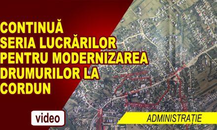 CONTINUĂ SERIA LUCRĂRILOR PENTRU MODERNIZAREA DRUMURILOR LA CORDUN