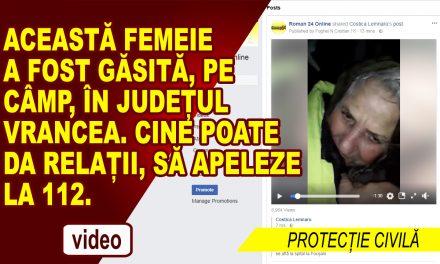 Femeie din Tazlău, găsita în câmp, în județul Vrancea!