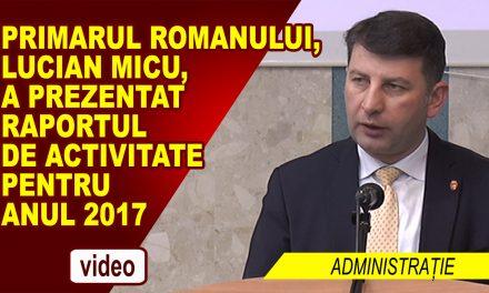 Raport de activitate pe anul 2017 – Primar Lucian Ovidiu Micu
