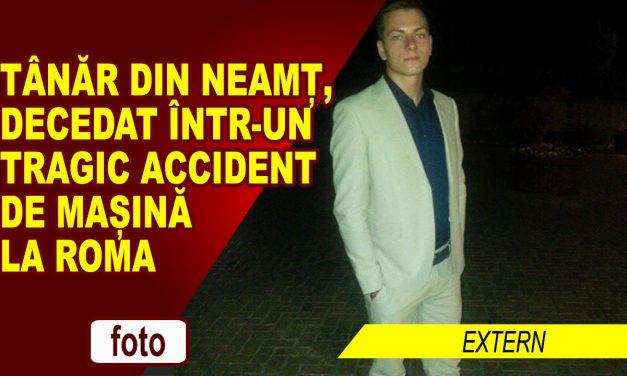Tânăr din Neamț, decedat într-un tragic accident de mașină la Roma