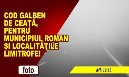 ÎNCĂ O AVERTIZARE METEO PENTRU ROMAN