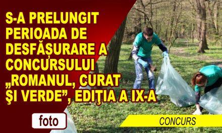 """S-A PRELUNGIT PERIOADA DE DESFĂȘURARE A CONCURSULUI """"Romanul, curat şi verde"""", ediţia a IX-a"""