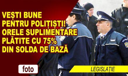 VEȘTI BUNE PENTRU POLIȚIȘTI!