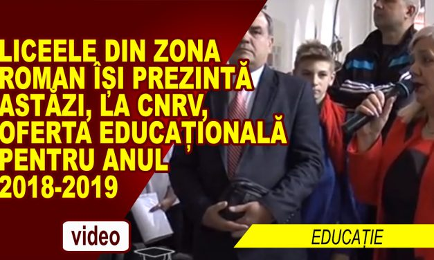 LICEELE ȘI-AU PREZENTAT OFERTA EDUCAȚIONALĂ 2018 – 2019