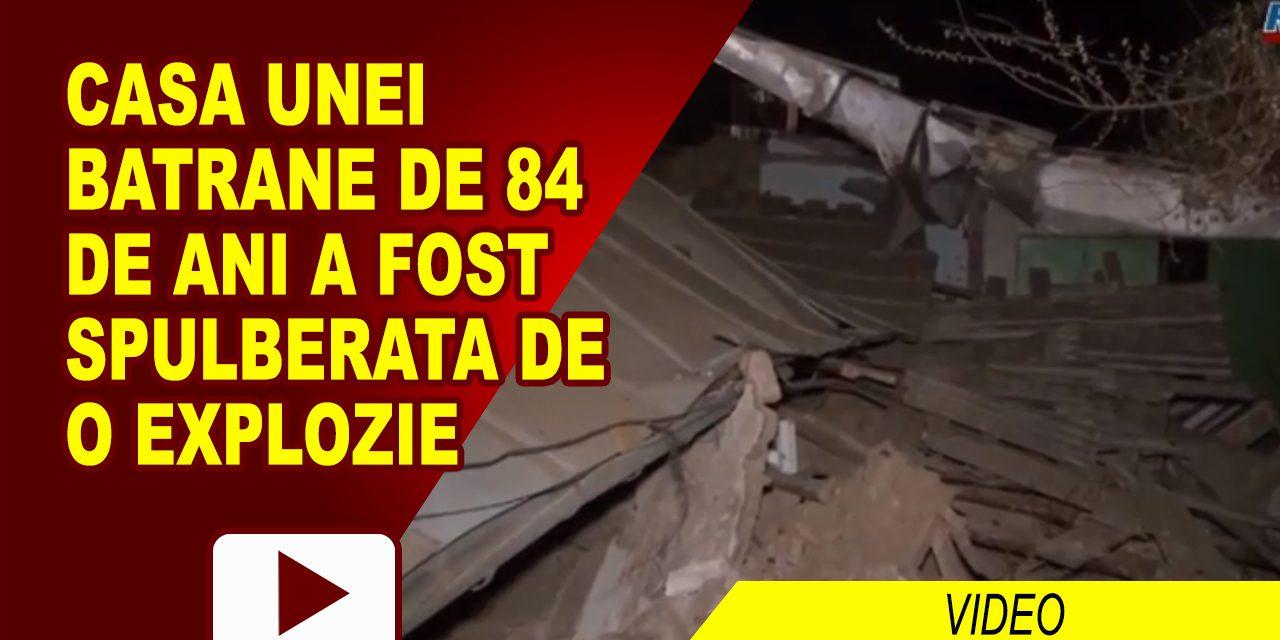 EXPLOZIE IN CASA UNEI BATRANE DE 84 DE ANI – video