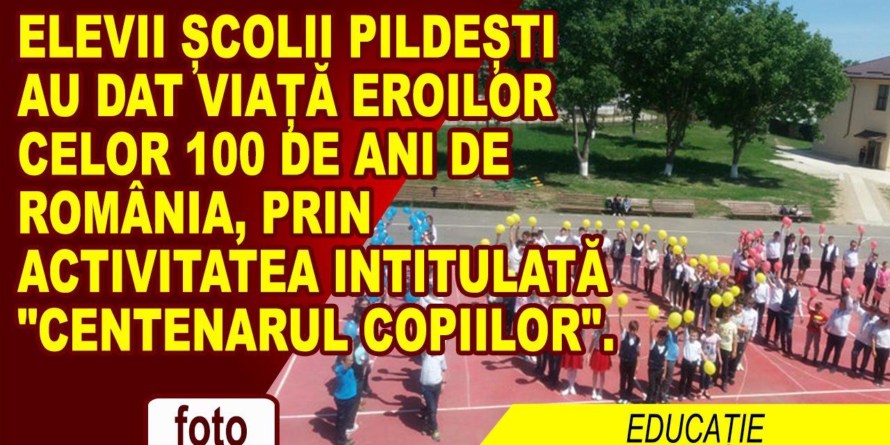 """Elevii Școlii Pildești au dat viață eroilor celor 100 de ani de România, prin activitatea intitulată """"Centenarul copiilor"""""""
