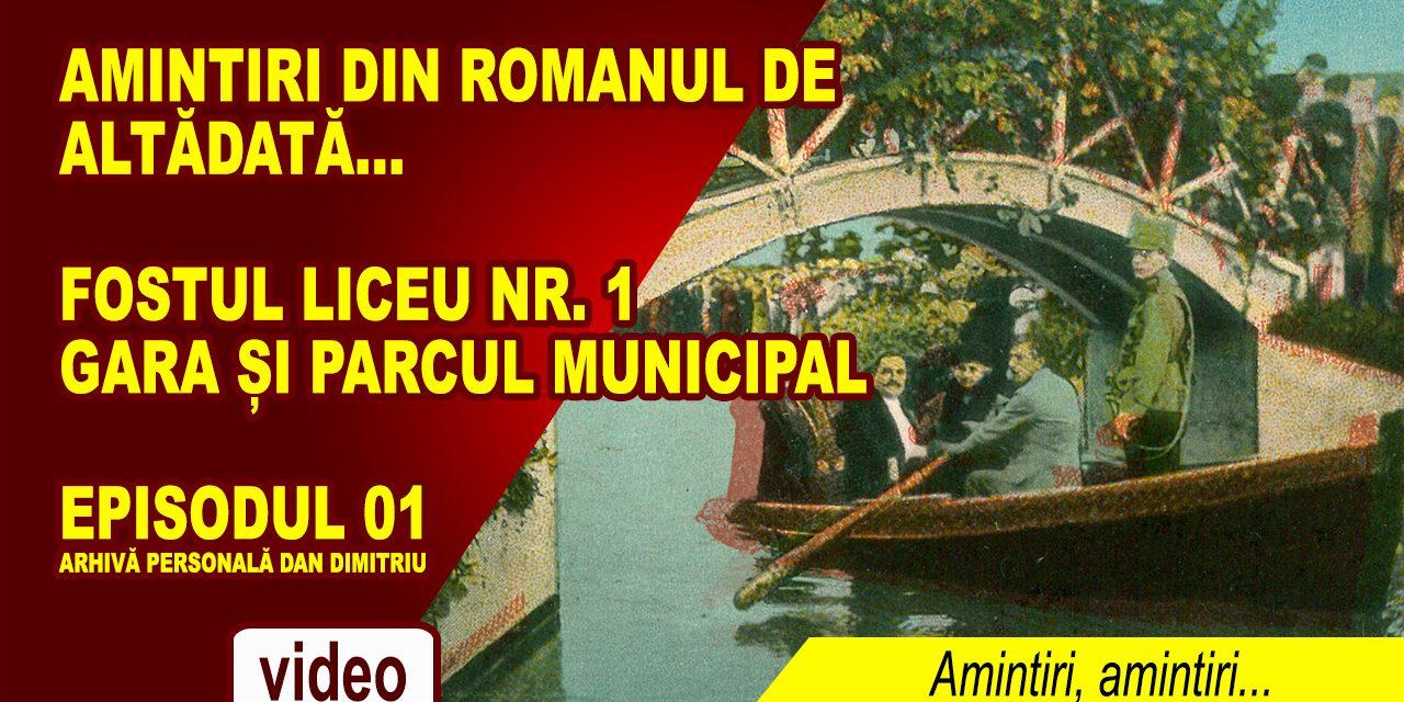 ROMANUL DE ALTĂDATĂ – AMINTIRI, AMINTIRI… EP. 01
