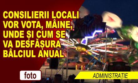 Consilierii locali vor vota desfășurarea Bâlciului anual