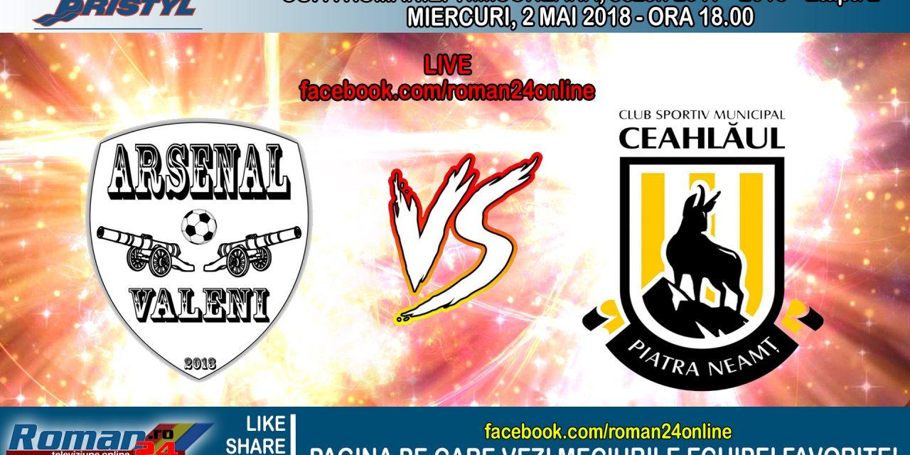 Înregistrarea integrală a meciului dintre Arsenal Văleni – CSM Ceahlăul Piatra Neamț