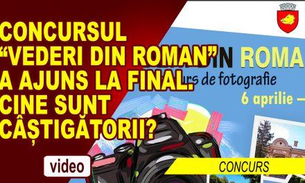"""CONCURSUL DE FOTOGRAFIE """"VEDERI DIN ROMAN"""" A AJUNS LA FINAL"""