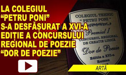 """LA COLEGIUL PETRU PONI S-A DESFĂȘURAT CONCURSUL """"DOR DE POEZIE"""""""