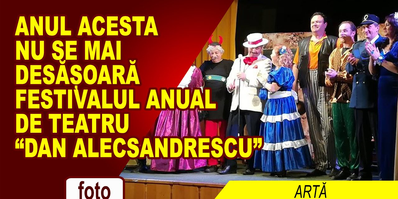 Fără Festival de Teatru anul acesta