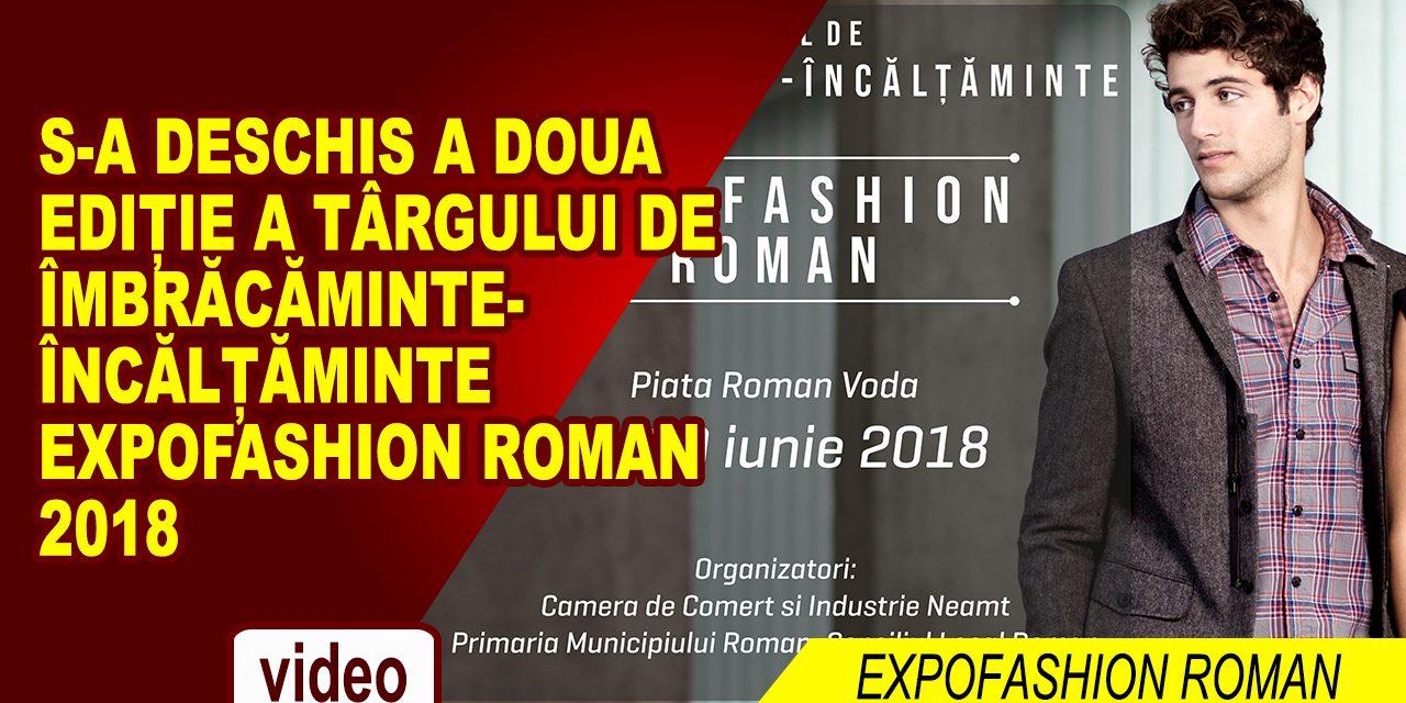 Deschiderea târgului de îmbrăcăminte-încălțăminte ExpoFashion Roman 2018
