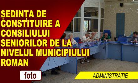 Ședința de constituire a Consiliului Seniorilor de la nivelul municipiului Roman