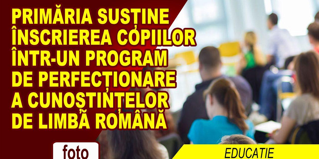 Primăria susține înscrierea copiilor într-un program de perfecționare a cunoștințelor de limbă română