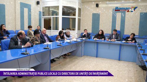(Video) Întâlnirea administrației publice locale cu directorii de unități de învățământ din Roman